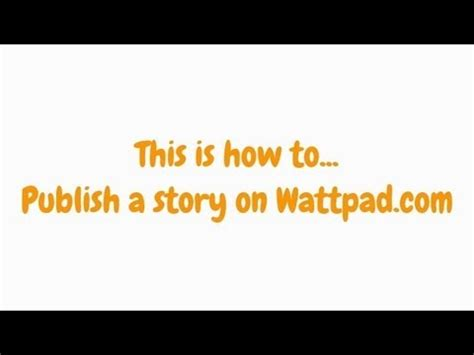 How To Publish A Story On Wattpad - YouTube