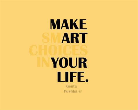 Make smart choices in your life
