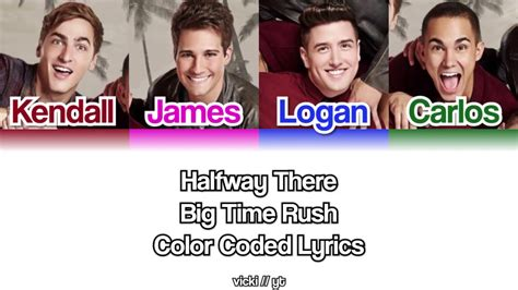 Big Time Rush - Halfway There Color Coded Lyrics (ENG