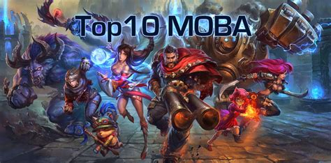 Top 10 MOBA Games for 2016 (Updated List) - Kill Ping