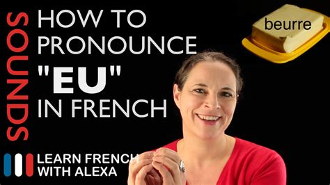 """How to pronounce """"EU"""" sound in French (Learn French With"""