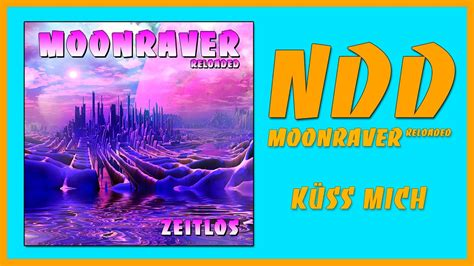Moonraver Reloaded - Küss Mich (90er | Rave | Techno | NDD